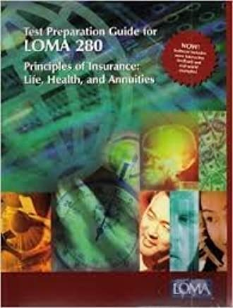 Test Preparation Guide For LOMA 280 Principles Of Insurance