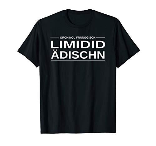 Lustiges Geschenk für Franken mit dem Orchinol Fränggisch T-Shirt