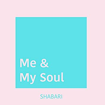 Me and My Soul