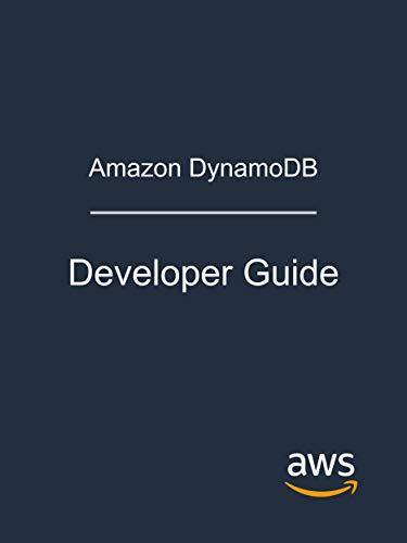 Amazon DynamoDB: Developer Guide (English Edition)