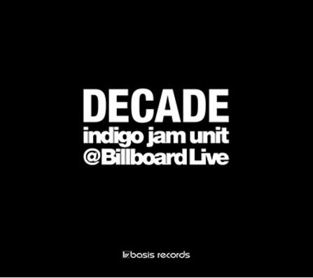Decade-indigo Jam Uint @billboaard Live