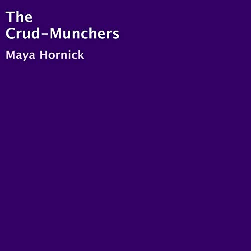The Crud-Munchers cover art