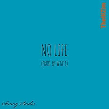 No Life (Chopped and Screwed) [TheIIIZim Remix]
