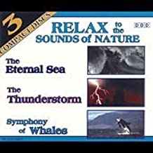 [3 CD set] Relax To The Sounds of Nature: The Eternal Sea, The Thunderstorm, Symphony of Whales