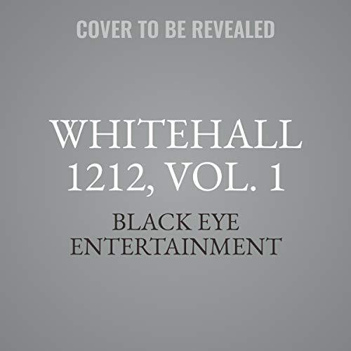 WhiteHall 1212, Vol. 1 audiobook cover art