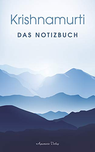 Krishnamurti: Das Notizbuch