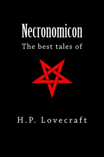 Necronomicon: The Best Tales of H. P. Lovecraft 1974549097 Book Cover