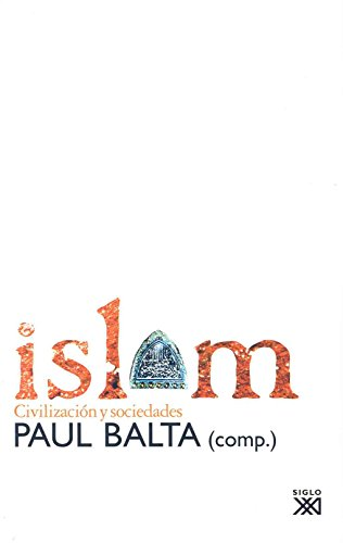 Islam: Civilización y sociedades (Historia)