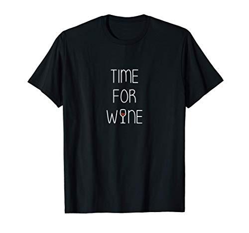 Time for Wine - Wein Spruch Rotwein & Weinglas Geschenkidee T-Shirt