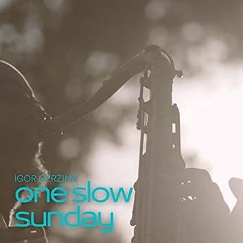 One Slow Sunday
