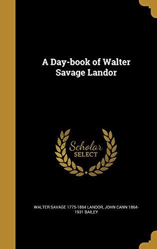 DAY-BK OF WALTER SAVAGE LANDOR