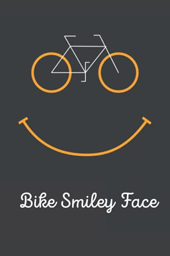 Notebook Bike Smiley Face: Blank Lined Bicycle Notebook Journal, College Ruled 6'x9' 120 Pages With Matte Cover. Displays Bike And A Smiling Face. Makes A Perfect Gift For A Bicycle Riding Lover.