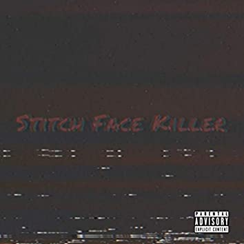 Stitch Face Killer