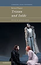 Richard Wagner: Tristan und Isolde (Cambridge Opera Handbooks)