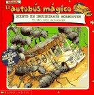 El autobus magico Siente Un Inquietante Hormigueo / The Magic School Bus Gets Ants In Its Pants (El autobus magico / The Magic School Bus)