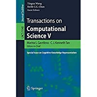 Transactions on Computational Science V: Special Issue on Cognitive Knowledge Representation (Lecture Notes in Computer Science)【洋書】 [並行輸入品]