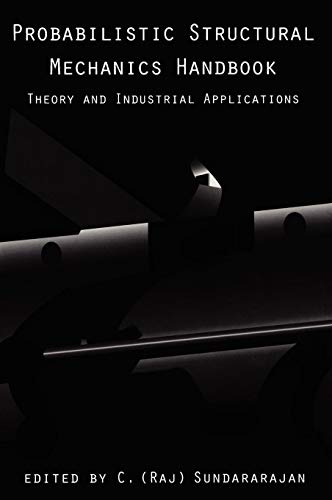 Download Probabilistic Structural Mechanics Handbook: Theory and Industrial Applications 0412054817