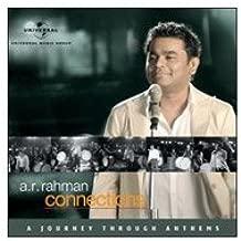 A.R. Rahman Connections A Journey Through Anthems by A.R. Rahman (2009-07-01?