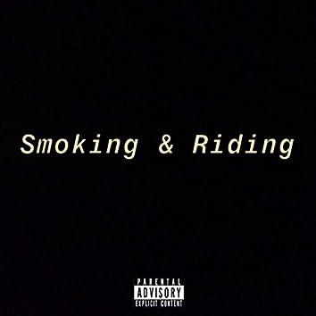 Smoking & Riding
