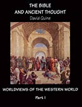 The Bible and Ancient Thought (Worldviews of the Western World)