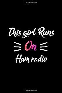 This girl runs on Ham radio: Black pink Ham radio girl notebook journal Ham radio student girl notebook gift Ham radio College Ruled Lined journal for Notes Ham radio practice log book gift for girls