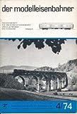 Der Modelleisenbahner 4-12/1974 DDR-Fachzeitschrift