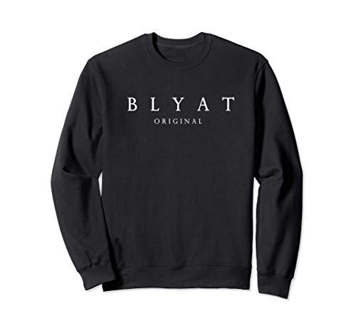 Cyka Blyat Bljad CCCP UdSSR RUSSIA Sweatshirt