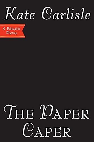 The Paper Caper (Bibliophile Mystery, Band 16)
