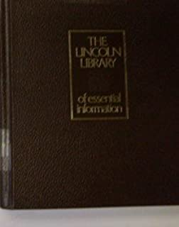 The New Lincoln Library Encyclopedia/ (Former Title = Lincoln Library of Essential Information)