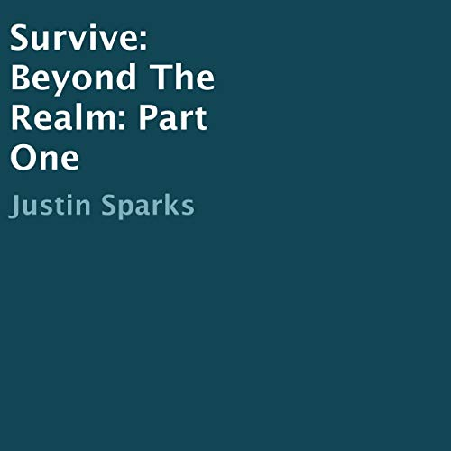 Survive: Beyond the Realm: Part One audiobook cover art