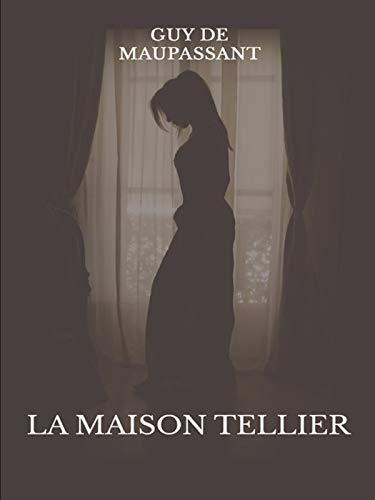 La Maison Tellier Annoté (French Edition)