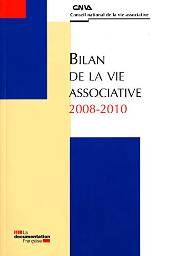 Bilan de la vie associative 2008-2010 (SANS COLL - HCVA) (French Edition)