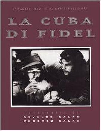 La cuba di Fidel