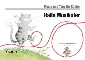 HALLO MUSIKATER - MUSIK + TANZ FUER KINDER 1 - arrangiert für Heft [Noten / Sheetmusic] Komponist: GRUENER MICAELA + NYKRIN RUDOLF + WIDMER MANUELA