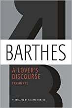 A Lover's Discourse Publisher: Hill and Wang; Tra edition