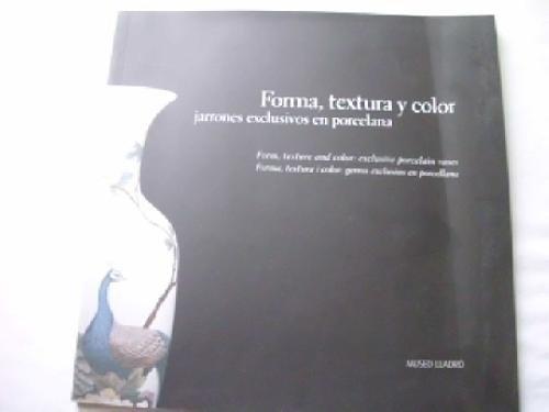 FORMA, TEXTURA Y COLOR. JARRONES EXCLUSIVOS EN PORCELANA
