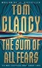 The Sum Of All Fears : by Tom Clancy (2-Apr-1993) Paperback