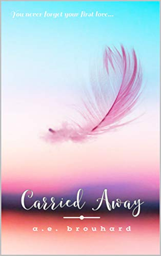 Carried Away by [A. E. Brouhard]