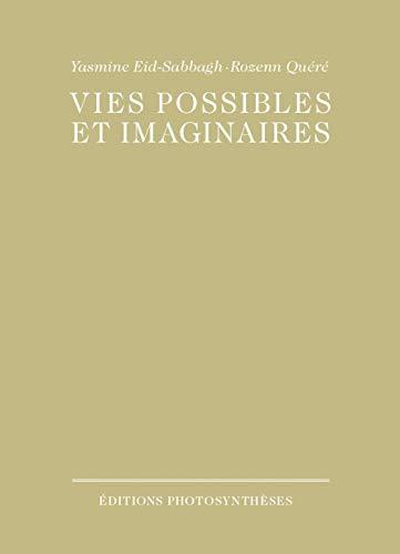 Vies possibles et imaginaires PDF Books