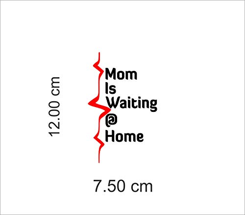 ISEE 360® Mom is Waiting at Home Bike Stickers for Scooter Fascino and Activa and Royal Enfield Classic 350 500 Standard Suitable for Tank Side Meeter Black, Red,L x H (12.00Cm x 17.50 cm)