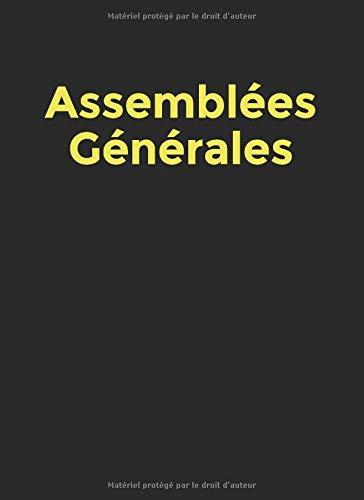Assemblées Générales: Registre des présences aux Assemblées Générales