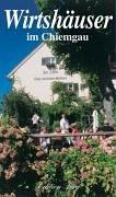 Wirtshäuser im Chiemgau