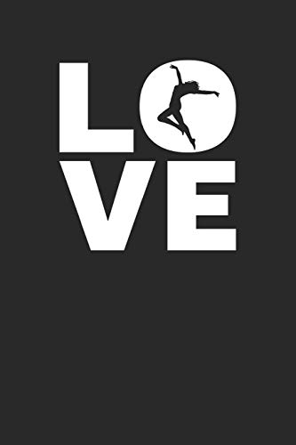 Love: Tanzen Terminplaner A5 mit Wochenkalender & Monatsplaner 2020 - Ich Liebe Tanzen - Geschenk für Tänzer & Dancer
