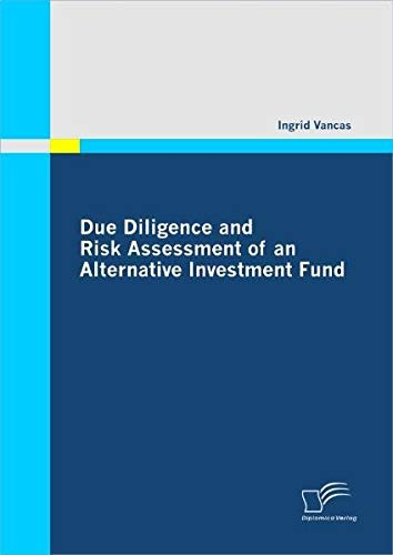 Due Diligence and Risk Assessment of an Alternative Investment Fund