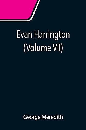 Evan Harrington (Volume VII)