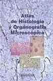 Atlas de Histologia y Organografia Microscopica (Spanish Edition)