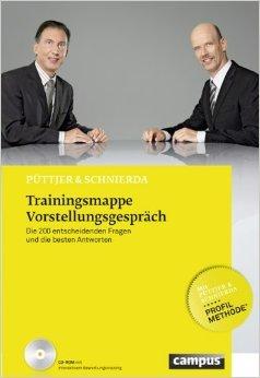 Trainingsmappe Vorstellungsgespräch: Die 200 entscheidenden Fragen und die besten Antworten ( 9. Juli 2012 )
