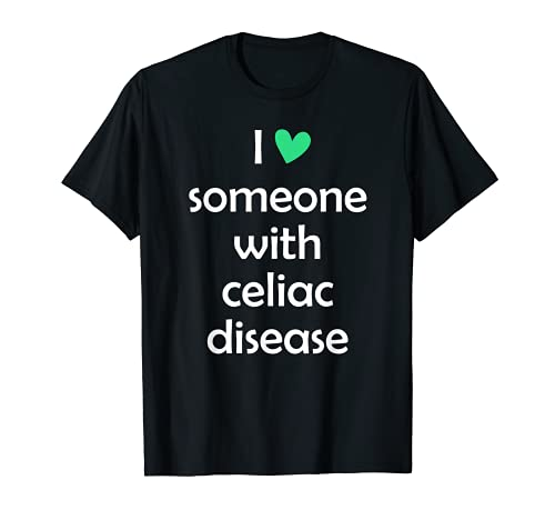 Sans gluten I Love Someone With Celiaque Dismaladie Homme Femme T-Shirt