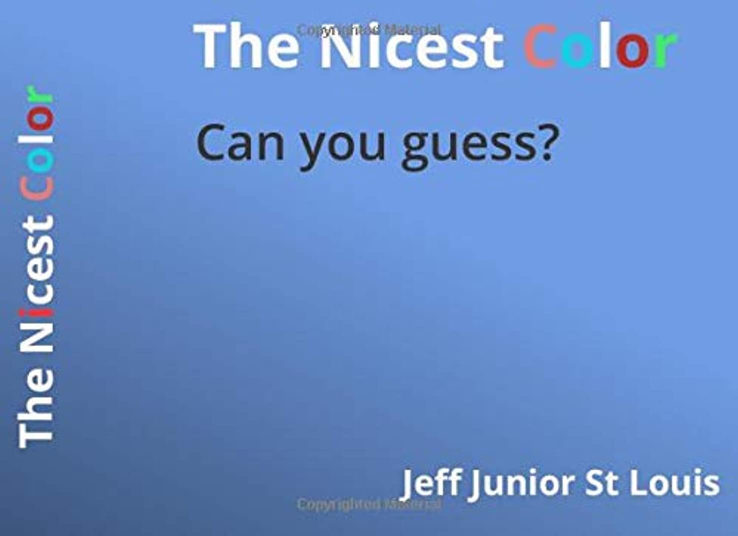 The Nicest Color: Can you guess?