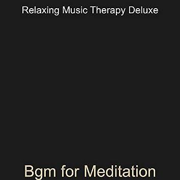 Bgm for Meditation